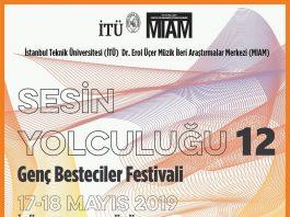 2019 Genç Besteciler Festivali, Sesin Yolculuğu. 12 En Son Genç Besteciler Festivali, İTÜ MİAM Concert Konser Çağdaş Composer Composition Besteci Beste Eser