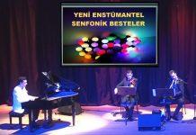 Yeni Senfonik-Çok Sesli Besteler Fısıltı Besteci Gunes Yakartepe Son 2020 Enstrümantal Eser Fon Müzik Son Bestesi Bestekar Besteleme Dolmabahçe Tören Salonu Young Composer