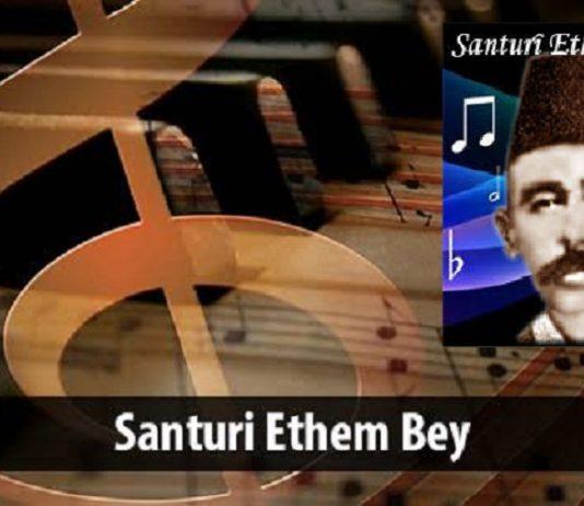 Bestekar Santuri Ethem Efendi Kimdir Önemli Osmanlı Müzisyen Ve Bestecileri Türk Klasik Musikisi En Güzel Eserler Ottoman Music