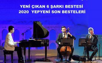 2020 YENİ ÇIKAN 6 ŞARKI BESTESİ, YEPYENİ SON BESTELERİ Genç Besteci; Güneş Yakartepe Yeni Son Beste Piyano Konseri. 2019 PİYANO BESTELERİ, GENÇ BESTEKARLAR SON BESTE ESERLERİ