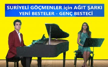 2020 Suriyeli Mülteciler İçin Ağıt şarkı Türkü Bestekar Yeni Besteler Müziği, Son Beste, En Yeni Çıkan 2020 New Young Composer Şarkısı Güzel Müzik Kompozisyon Bestecilik